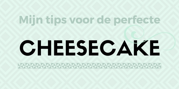 tips voor cheesecake